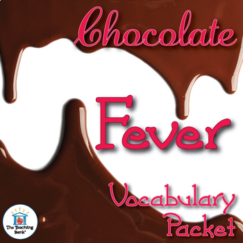Chocolate Fever Vocabulary Packet