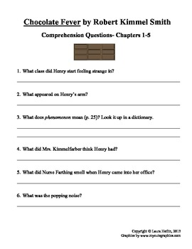 Chocolate Fever by Robert Kimmel Smith Comprehension Questions- Chapters 1-5