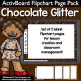 Chocolate Glitter ActivBoard Flipchart Page Pack
