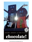 Chocolate! - History, Hershey & How it's Made...