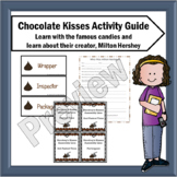 Chocolate Kisses Activity Guide to Learn about Milton Hershey