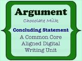 Chocolate Milk Argument - A Common Core Opinion Writing Unit - Conclusion