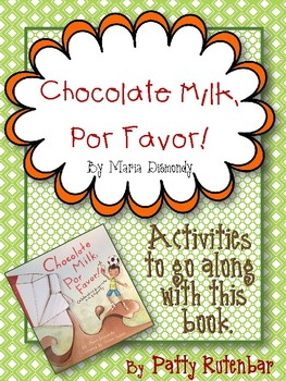 Chocolate Milk, Por Favor - Activities to do with this book #weholdthesetruths