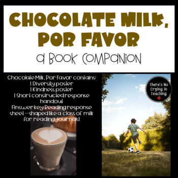 Chocolate Milk, Por Favor: Book Companion