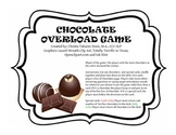 Chocolate Overload Open Ended Game