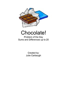 Chocolate! Problem Solving with Sums and Differences Up to 20