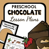 Chocolate Theme Preschool Lesson Plans -Valentine's Day Activities