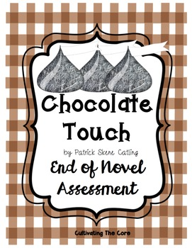 Chocolate Touch End of Novel Assessment
