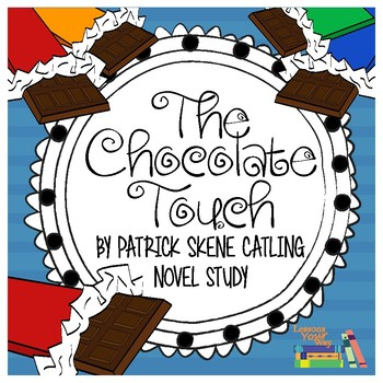 The Chocolate Touch Novel Study {Common Core Standards Assessments}