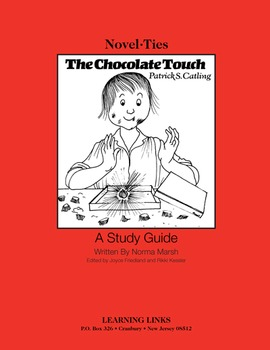 Chocolate Touch - Novel-Ties Study Guide