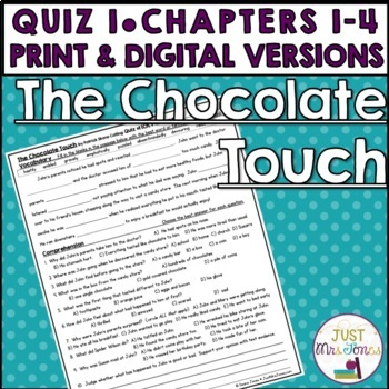 The Chocolate Touch Quiz 1 (Ch. 1-4)