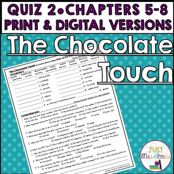 The Chocolate Touch Quiz 2 (Ch. 5-8)