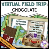Chocolate Virtual Field Trip - Google Slides & Seesaw Distance Learning Formats