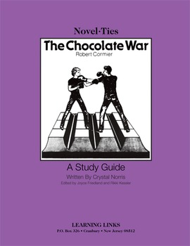 Chocolate War - Novel-Ties Study Guide