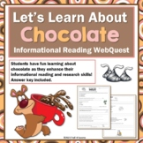 Chocolate Webquest Informational Reading Research Worksheets - No Prep