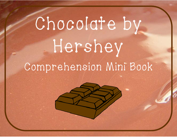 Chocolate by Hershey Comprehension Mini Book