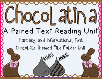 Chocolatina - A Paired Text Fantasy and Informational Texts Chocolate Unit