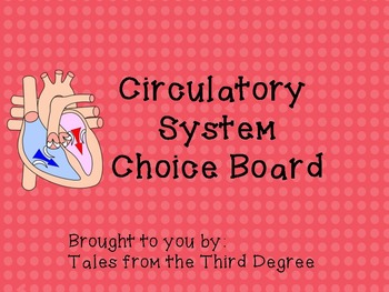 Reading and Writing Response Choice Board for Circulatory System