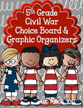 Choice Board: Civil War - Board, Rubric & Graphic Organizers