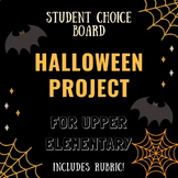 Choice Board Halloween Project for Upper Elementary with Rubric