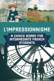 Choice Board: L'Impressionnisme