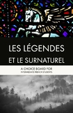 Choice Board: Les Légendes et le surnaturel