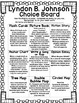 Choice Board: Lyndon B. Johnson - Board,  Rubric & Graphic