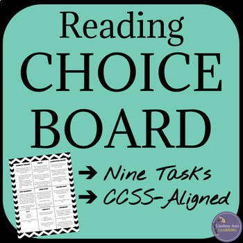 Fiction Reading Choice Board for Any Novel or Short Story, CCSS-Aligned