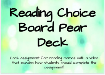 Choice Board Reading and Writing Pear Decks