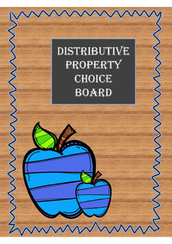 Choice Board for Distributive Property