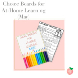 Choice Boards for At-Home Learning (MAY)