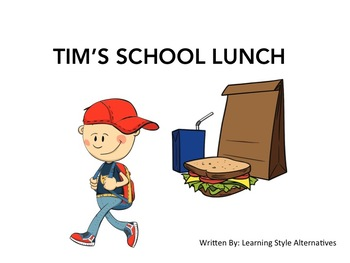 Choice Making Book- Tim's School Lunch