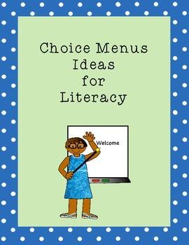 Choice Menu Center Ideas for Literacy: Spelling, Reading, Fluency, Writing
