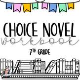 Choice Novel Workbook -- 7th Grade