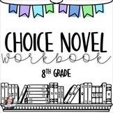 Choice Novel Workbook -- 8th Grade
