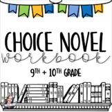 Choice Novel Workbook -- 9th and 10th Grade