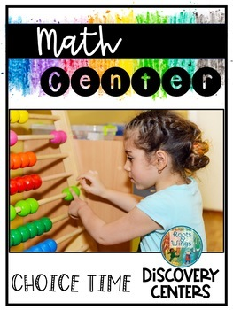 Choice Time Discovery Centers: Math Center