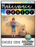 Choice Time Discovery Centers: STEM Makerspace Center