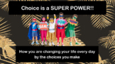 Choices Are A Super Power Consequence PBIS Character Ed w 9 video READY-TO-USE