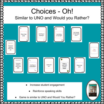 Choices Oh! - beginning of year game like UNO and Would you Rather?