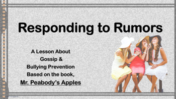 Choices Rumors Bullying Guidance Lesson Powerpoint w link Mr. Peabody's Apples