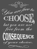 Choices and Consequences Poster