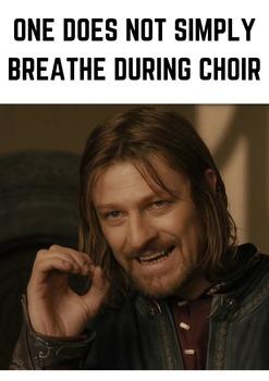 Choir Poster Memes By Mariah Chapdelaine Teachers Pay Teachers