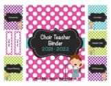 Choir - Music Teacher Binder Teacher Binder 2016-2017 (Editable) UPDATED YEARLY!
