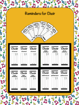 Choir Reminders: rehearsals, dress rehearsals, final rehearsals and performances