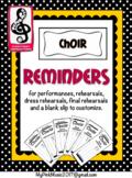 Choir Reminders: rehearsals, dress rehearsals, final rehea