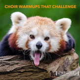 Choir WarmUps That Challenge!