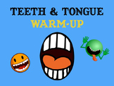 Mouth Teeth Tip of the Tongue Tongue Twister Energizer - Choir Speech