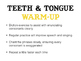 Mouth Teeth Tip of the Tongue Tongue Twister Energizer - C