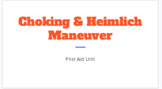 Choking and Heimlich Maneuver